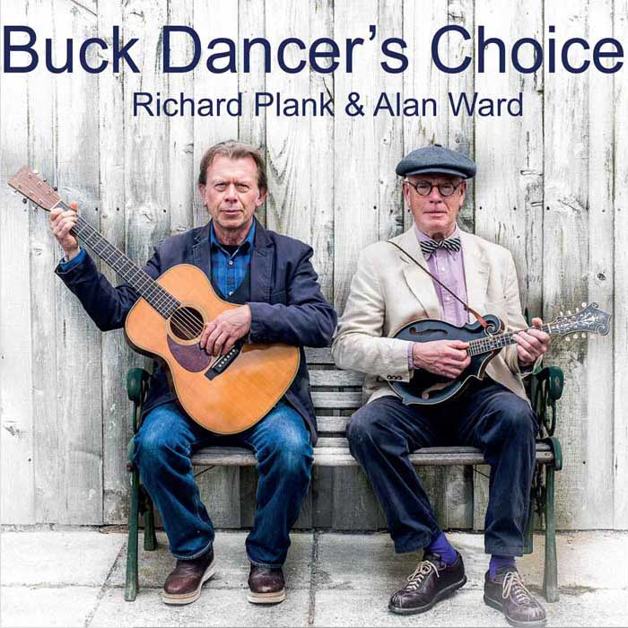 Artist:  Richard Plank & Alan Ward   Title:  Buck Dancer's Choice   Credit:  Mastering   Year:  2016