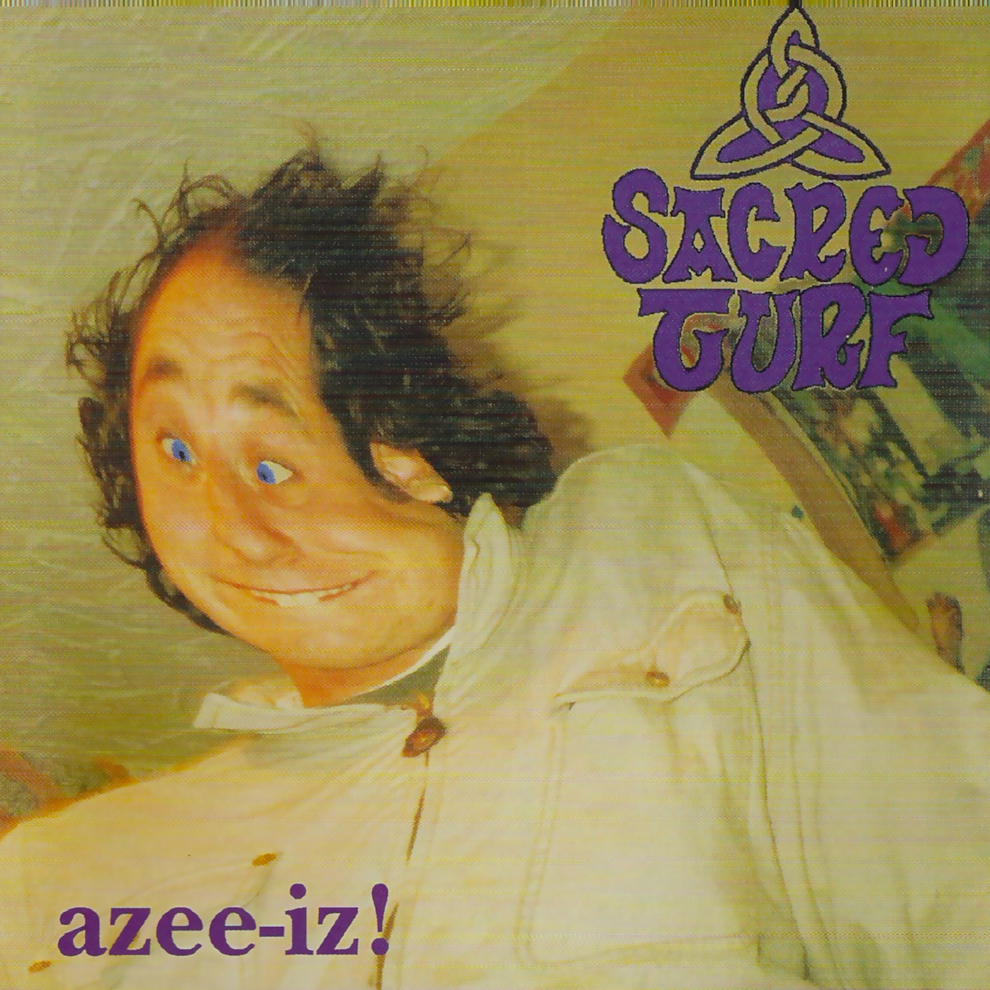 Artist:  Sacred Turf   Title:  azee-iz!   Credit:  Performer (Drums), Mastering   Year:  2000