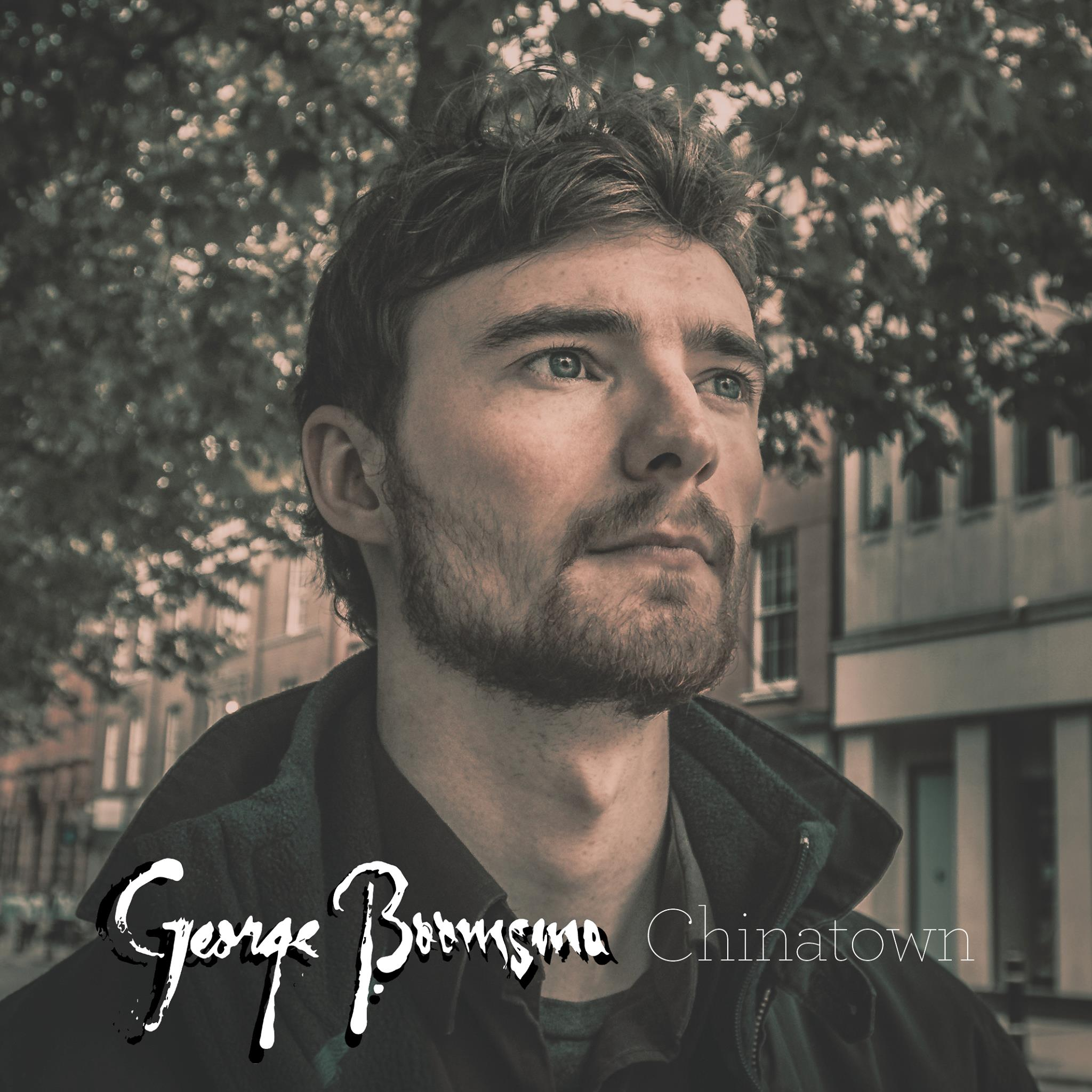 Artist:   George Boomsma    Title:  Chinatown (Single)   Credit:  Mastering   Year:  2017