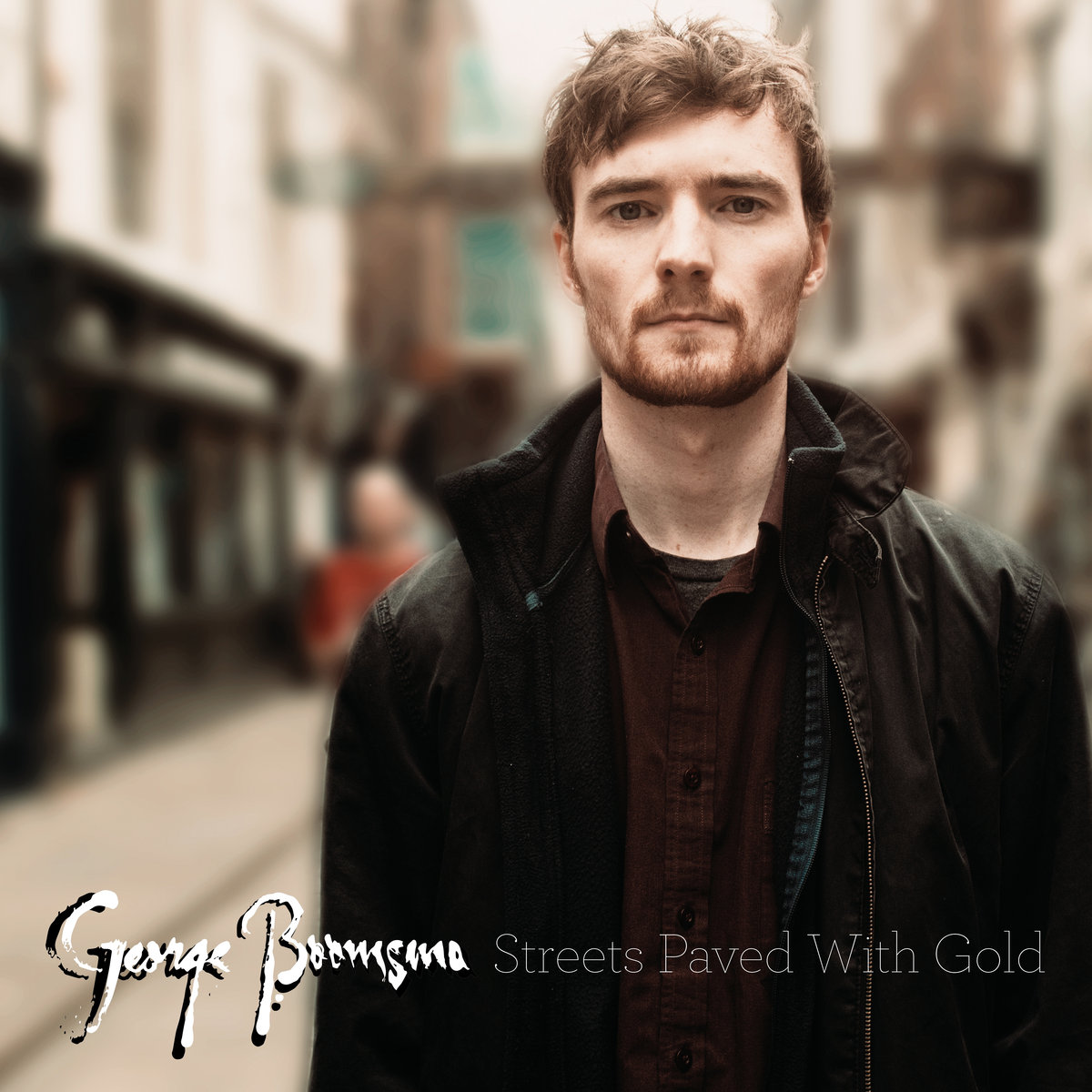 Artist:   George Boomsma    Title:  Streets Paved With Gold (Single)   Credit:  Mastering   Year:  2017