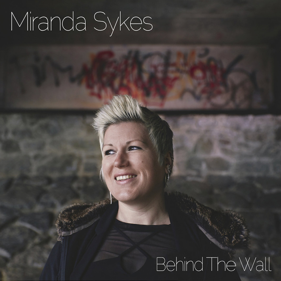 Artist:   Miranda Sykes    Title:  Behind The Wall   Credit:  Recording, Mixing, Mastering   Year:  2018