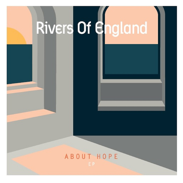 Artist:   Rivers Of England   Title:  About Hope EP  Credit:  Mixing / Mastering  Year:  2018