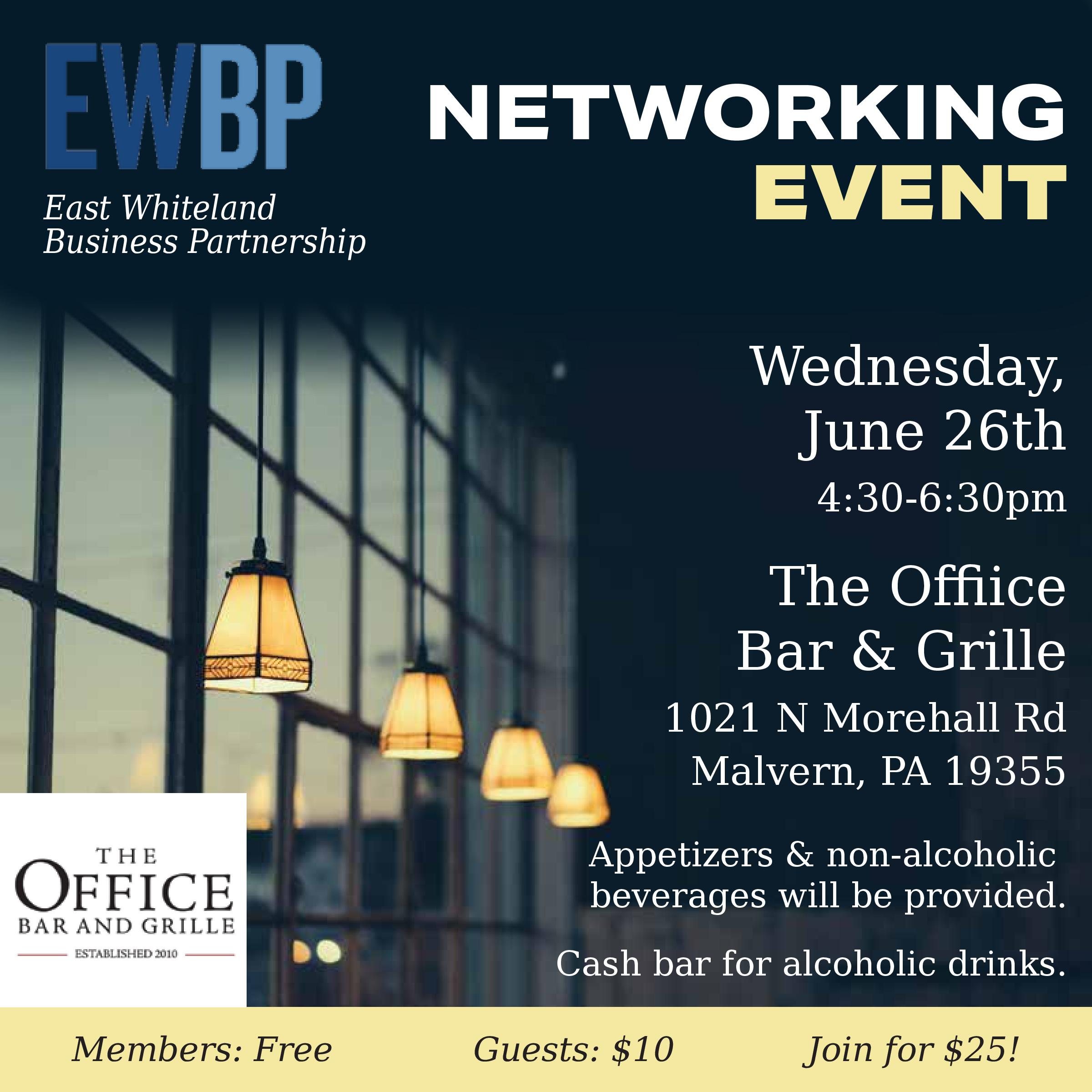 "- Looks like you'll be staying late at ""the office"" on June 26th! Join the EWBP for small bites and great drinks while getting to know businesses in the region.Members: FREENon-members: $10"