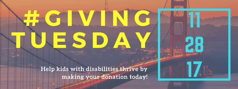 #GivingTuesday Help kids with disabilities thrive by making your donation today! 11-28-17
