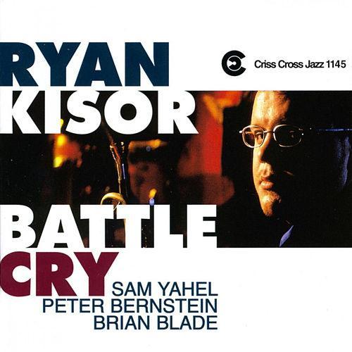 Ryan Kisor Battle Cry