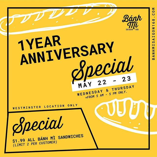 🎉 We're reaching our 1 year anniversary for our Westminster location + we want you to come celebrate with us! 🥖🥖 Offering $1.99 All Bánh Mì sandwiches from 5 AM - 5 PM on May 22-23! (*Limit 2 per customer.)