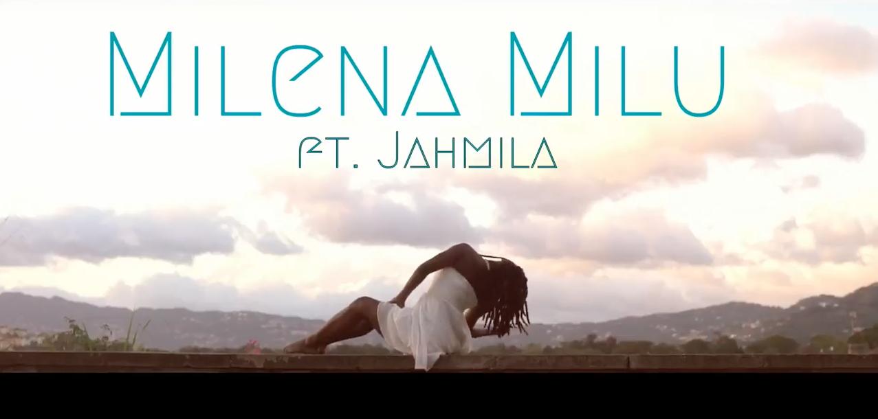 Milena Milu Feat Jahmila