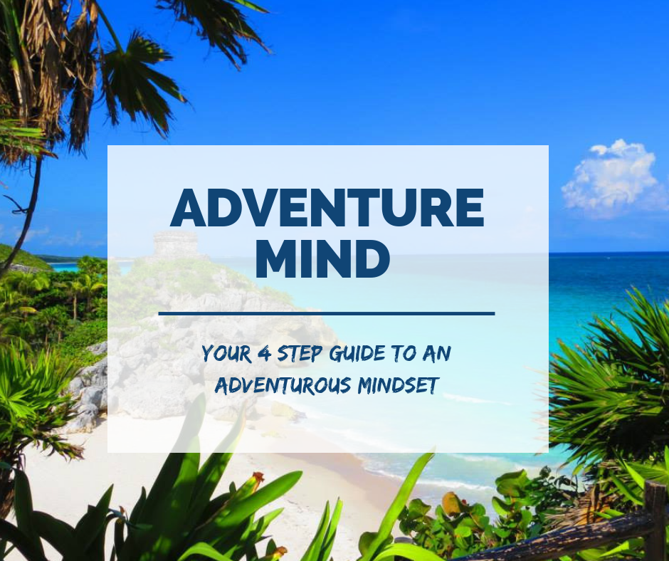 This 4 step guide is all about how to create an adventurous mindset for yourself. Its time to stop letting life pass you by and start creating the life you truly want.   ...get the guide.