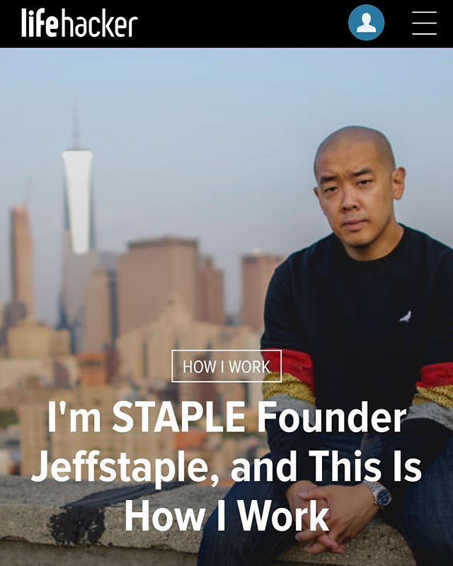 "I grew up reading & learning from the experts on #Lifehacker about how to best live your life in every possible aspect. Today, I get to turn the tables: ""I'm jeffstaple and This Is How I Work."" 🙌🏽 Link in bio. Thank you @lifehackerdotcom (📸: @underground_nyc)"