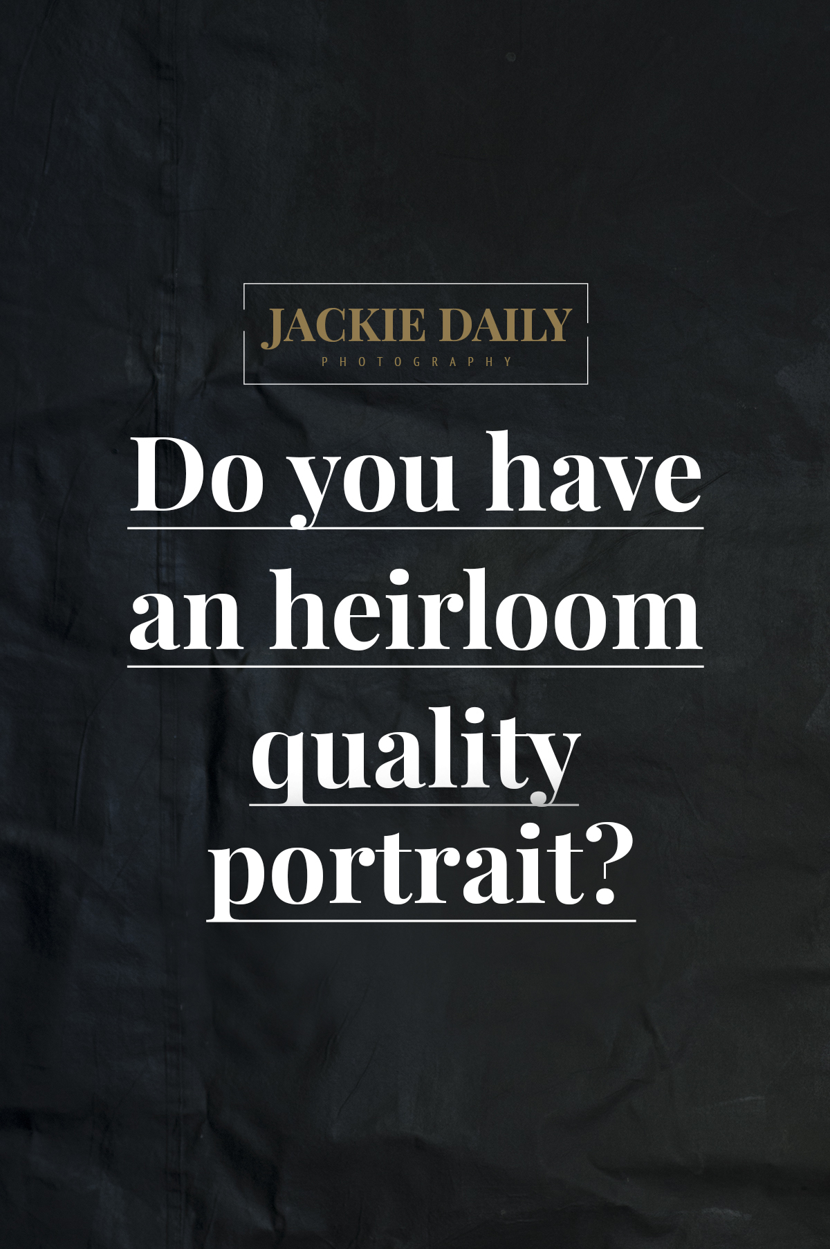 Heirloom Portrait Photographer