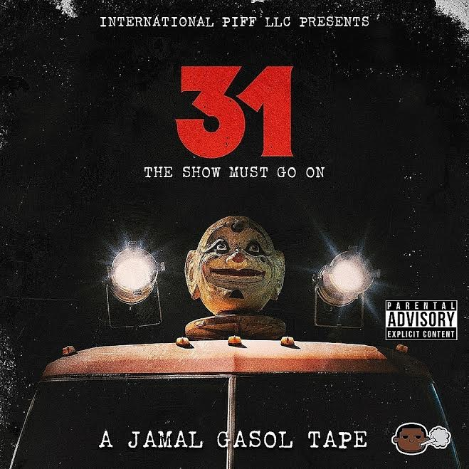 """New York rapper Jamal Gasol is back with a new project """"Mr 31"""". He dropped this one on Halloween actually. Now it's time for Jamal to show the world he's coming for the top. The project is full of trap anthems to motivate you as you grind. Check it out below."""