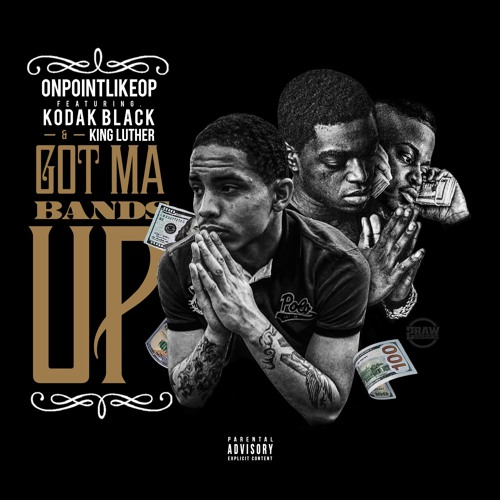 """Kodak Black and King Luther have came together for a collab effort. The record is called """"Got Ma Bands Up"""". The first verse features rapper OP. Got to be honest his verse was cool. But Kodak Black and King Luther really to the track to the next level. Sounds like a record you would ride around your city to. The record is full of energy to get any occasion turnt to the max. Either way it goes it a lit track. Take our word and listen below."""