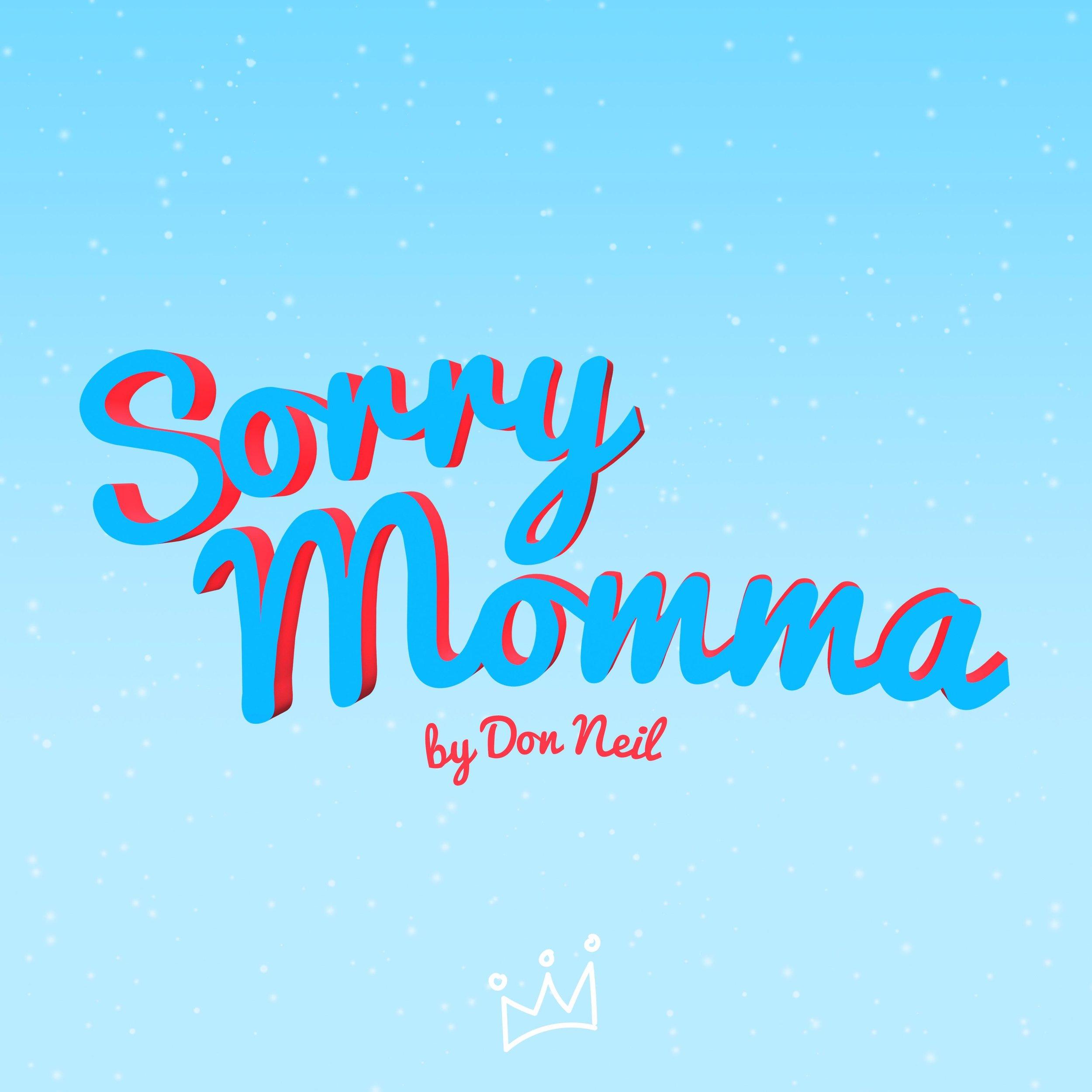 sorry momma.jpg