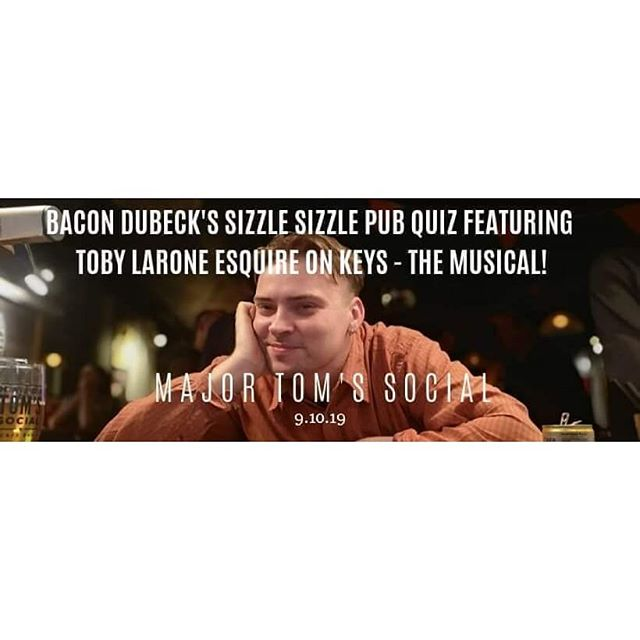 Major Tom's Pub Quiz (BDSSPQFTLEONTM) starts TONIGHT at 9pm! £2 per person. 🥓