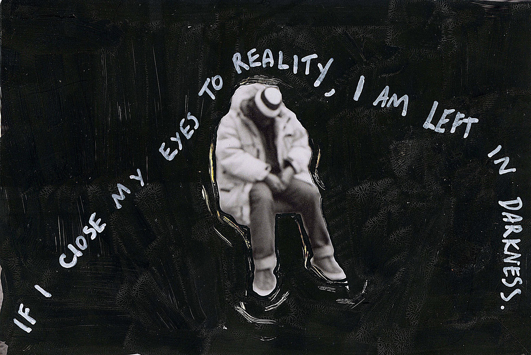 'If I close my eyes to Reality, I am left in Darkness' 2015, Berlin, Inkjet photograph & Acrylic, 10x15cm