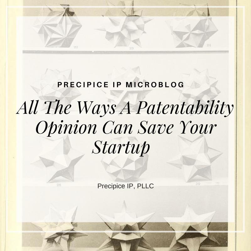 Precipice IP PLLC Patentability Opinions