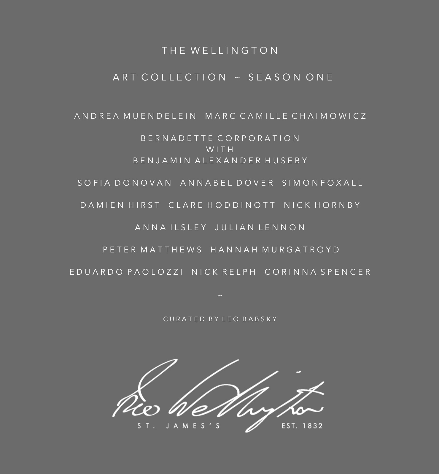 LB ~ Curatorial now directs the art program for The Wellington St James's Restaurant and Members Club.  The first hang of permanent collection and artist presentations include works from Damien Hirst, Julian Lennon, Eduardo Paolozzi, Marc Camille Chaimowicz, Nick Relph and Hannah Murgatroyd.