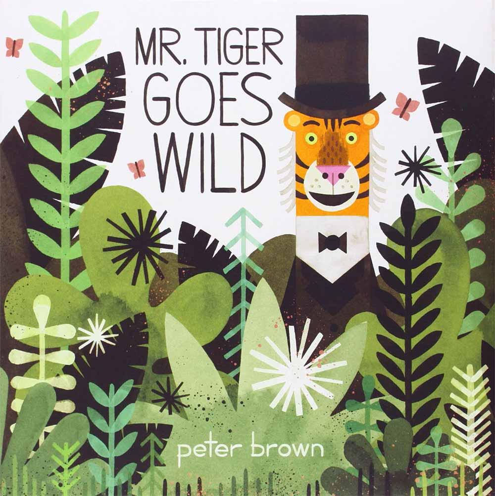 Mr Tiger Goes Wild.jpg
