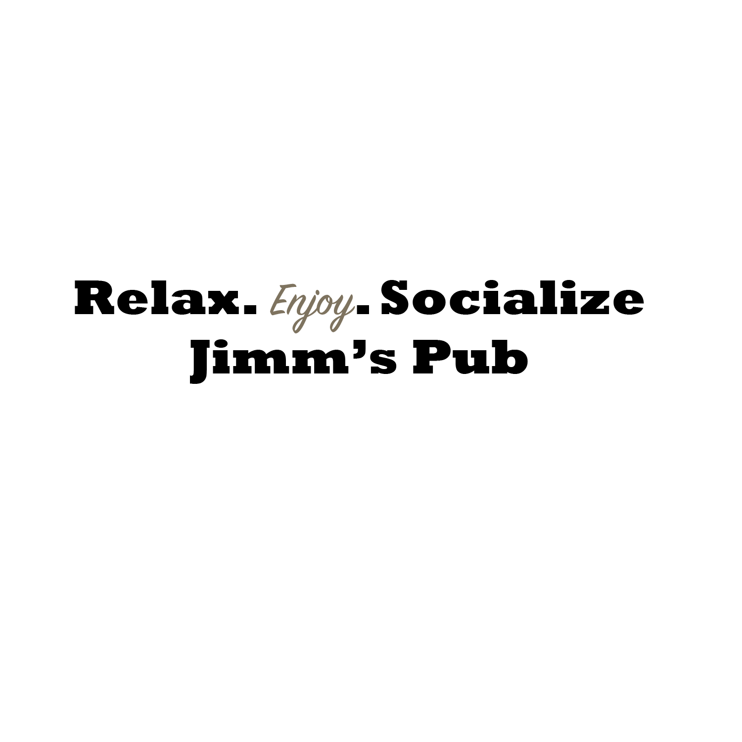 relax-enjoy-jimms2.png