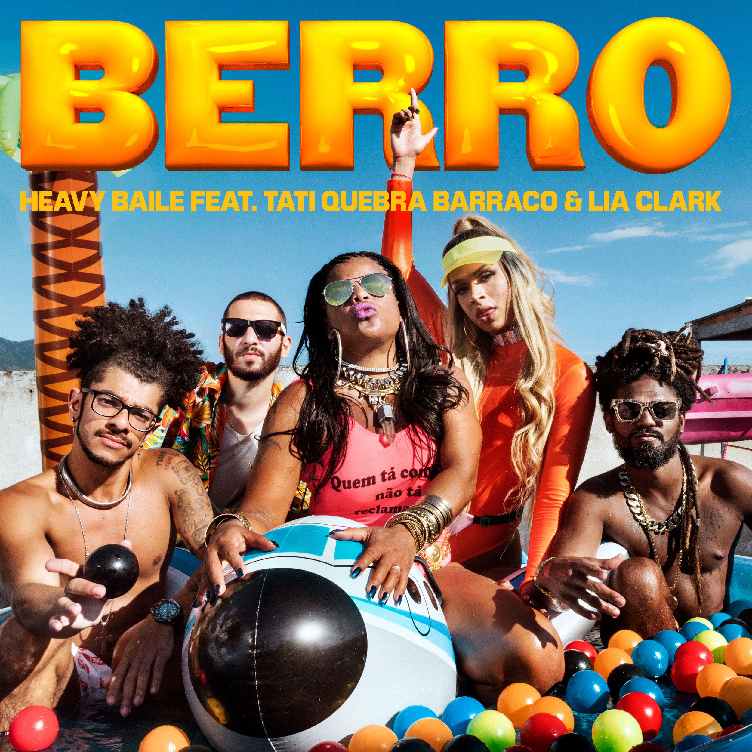 Cover for single BERRO by Heavy Baile feat Tati Quebra Barraco & Lia Clark - shot in City of God Favela. Art by Relâmpago.