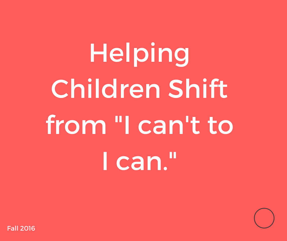 helping children shift I cant.png