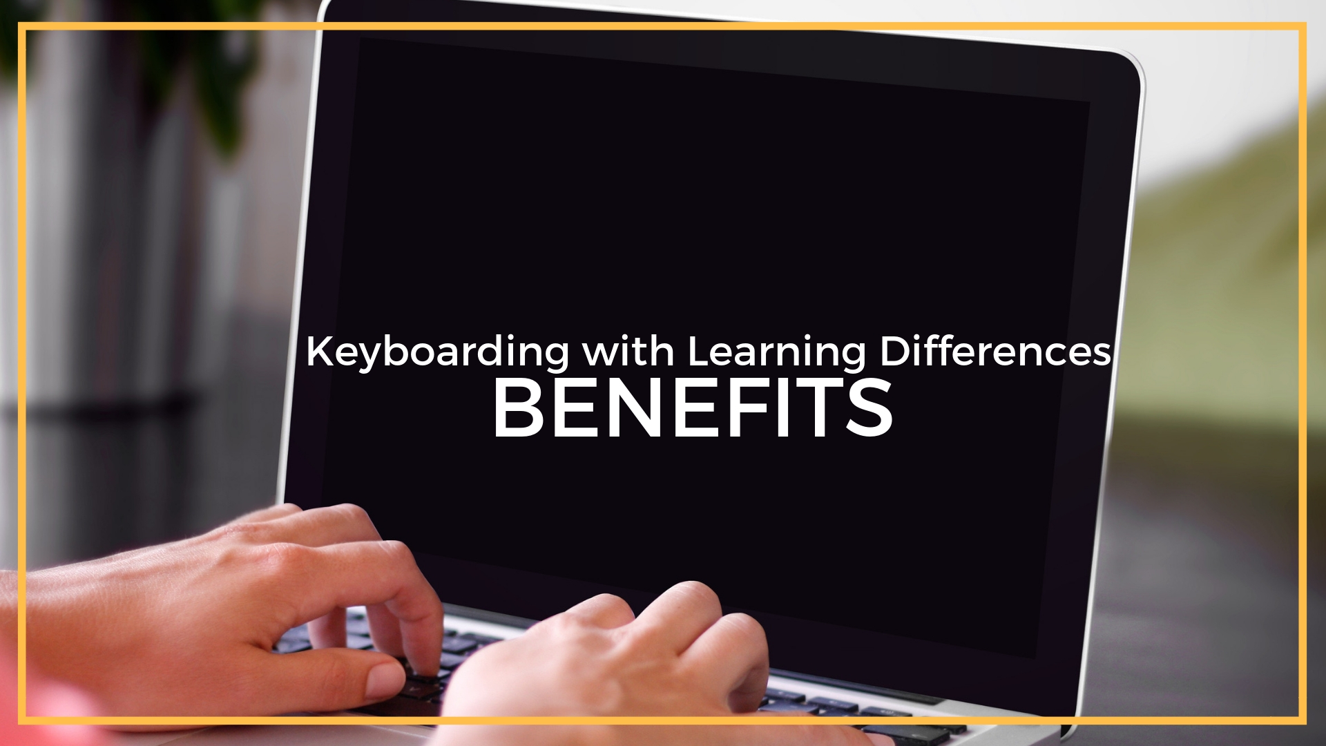 Keyboarding_ benefits.jpg