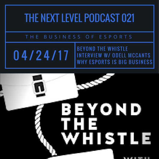 TNL eSports Podcast 021: Beyond The Whistle (Photo: The Next Level)