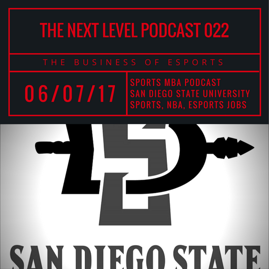 TNL eSports Podcast 022: SDSU Sports MBA (Photo: The Next Level)