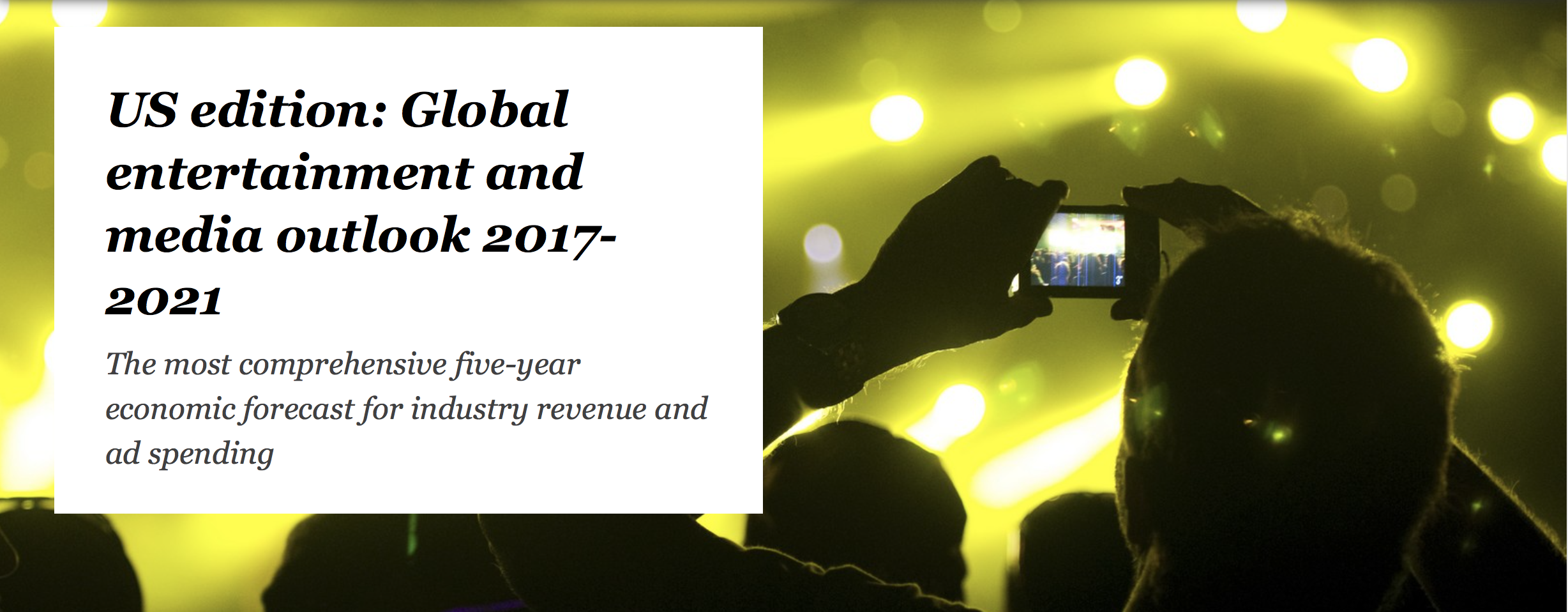PWC's 2017 Global Entertainment and Media Outlook (Photo: PWC)