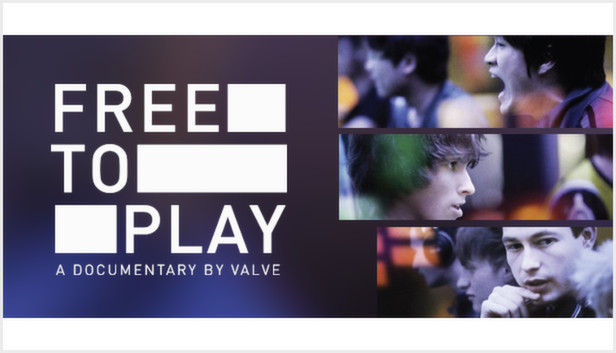 "Valve's ""Free To Play"" Documentary (Photo: Valve)"