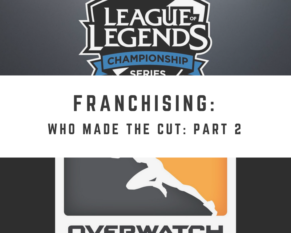 eSports Franchising: Who Made The Cut - Overwatch League (Graphic: The Next Level)