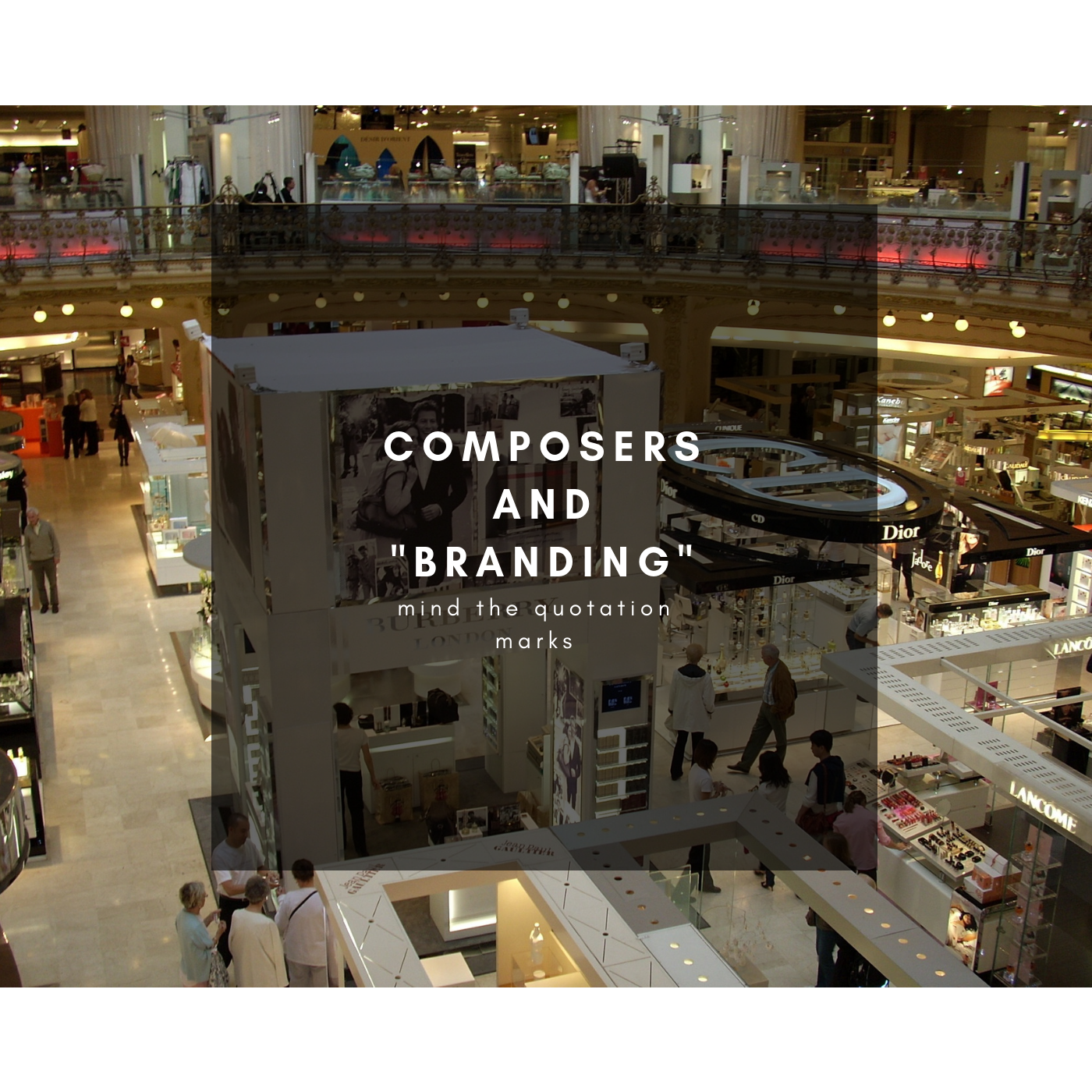 Composers and Branding - Alessandro Mastroianni's Blog