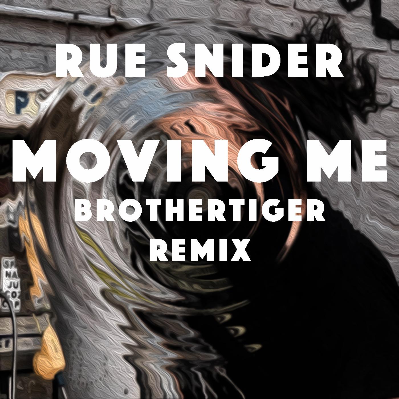 Moving Me (Brothertiger Remix) Cover Art.jpg