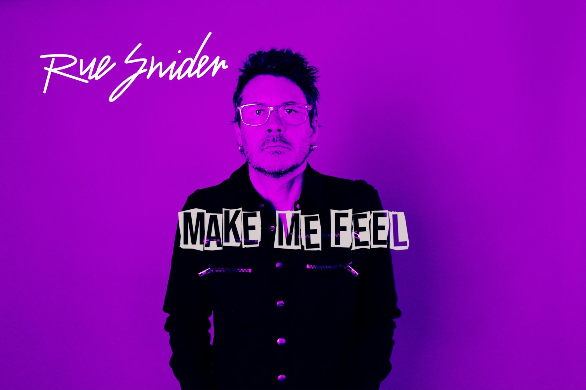 Make Me Feel promo 1.jpg