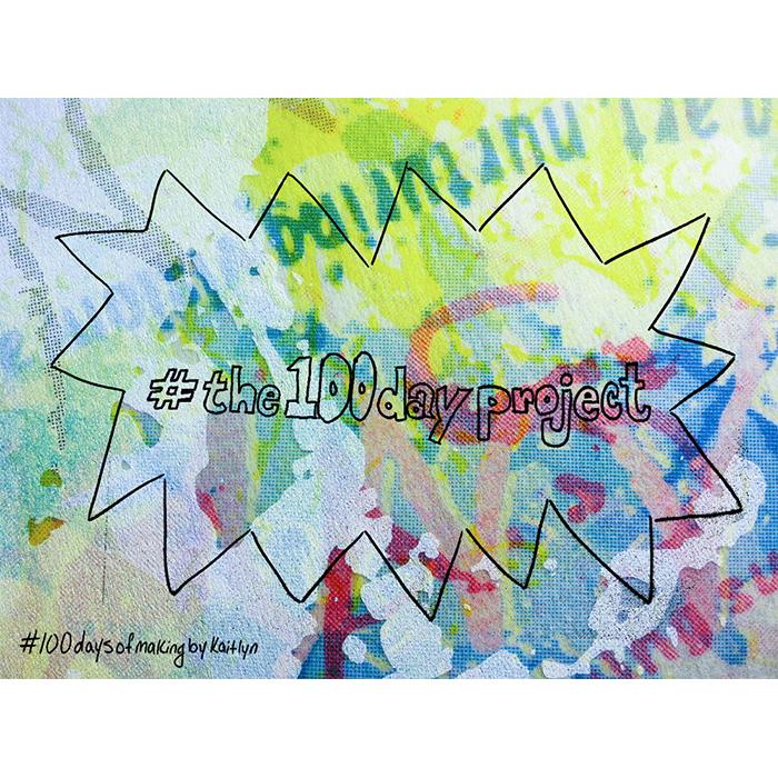 1/100: Day One of #100daysofmakingbykaitlyn