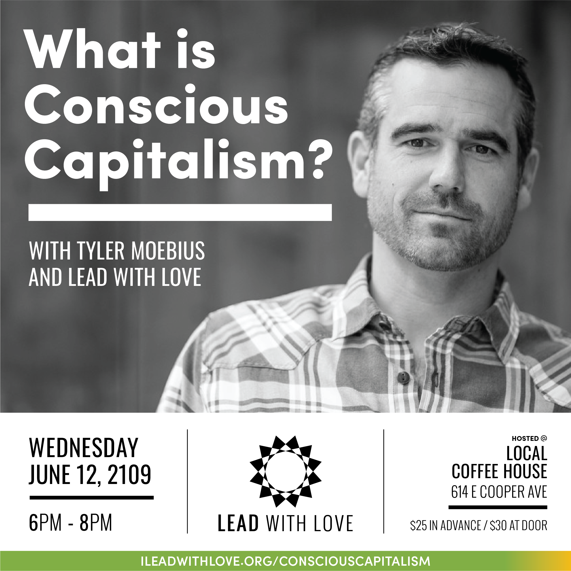 Wednesday, June 12th - Join us for an info night on Conscious Capitalism with Tyler Moebius.