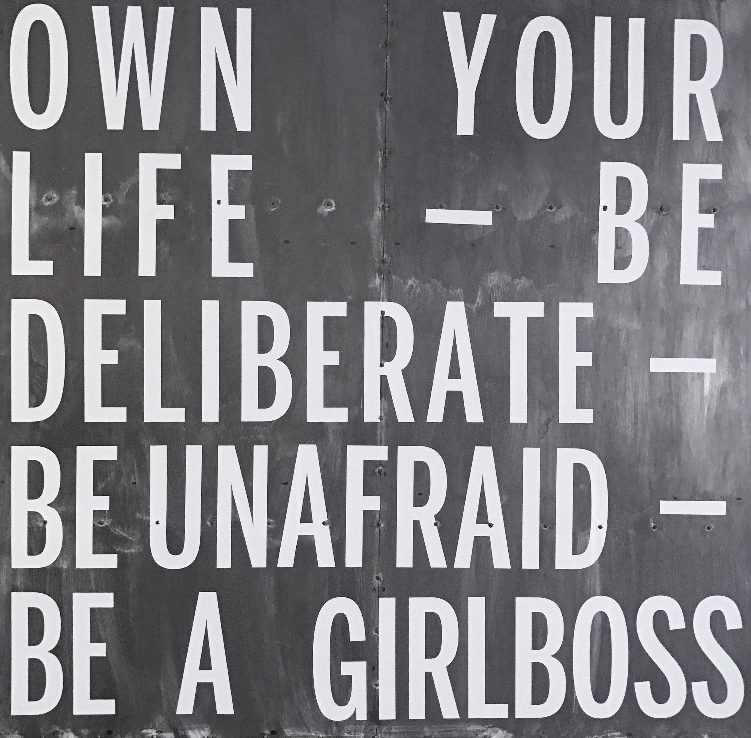 Be a #girlboss.