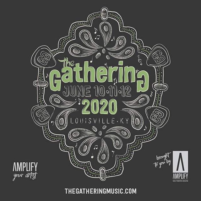 SAVE THE DATE!  The Gathering 2020 is happening June 10-11-12 in Louisville!