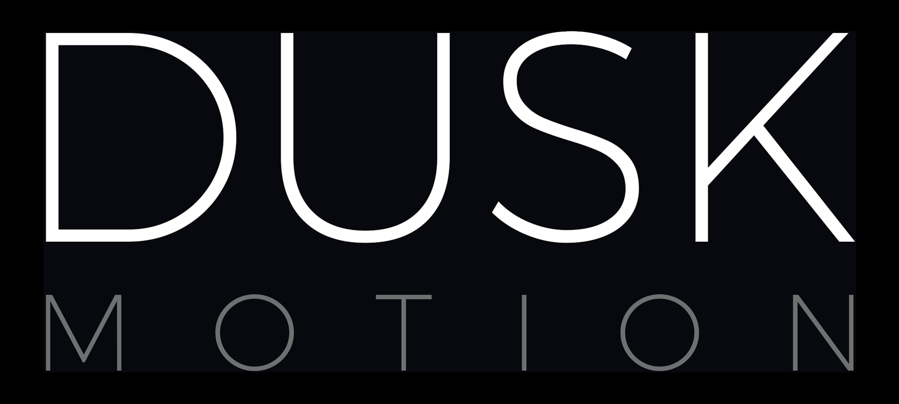 Dusk Motion official name only black background