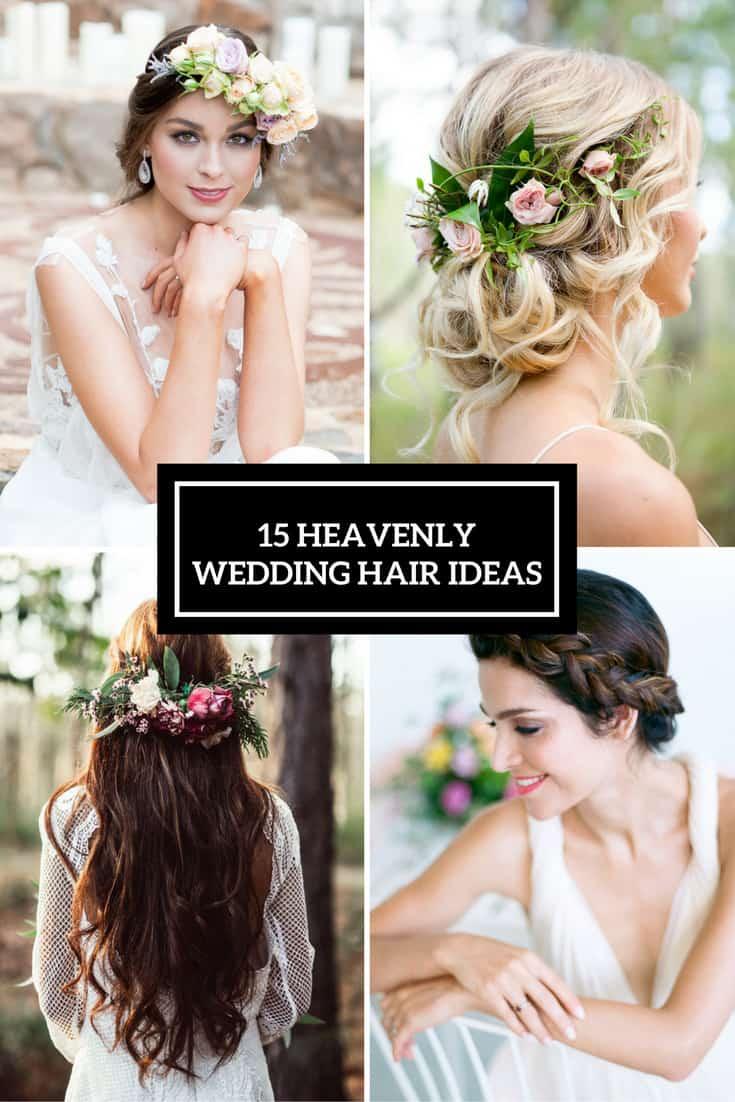 The Wedding Playbook - 15 Heavenly Wedding Hair Ideas