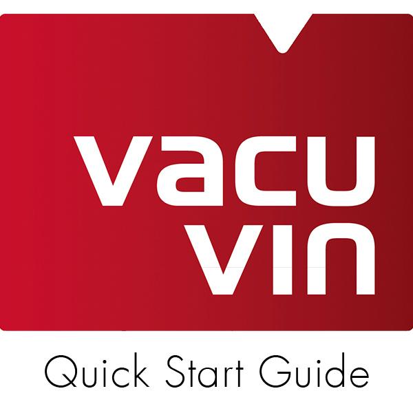 Vacu Vin - Quick Start Guide