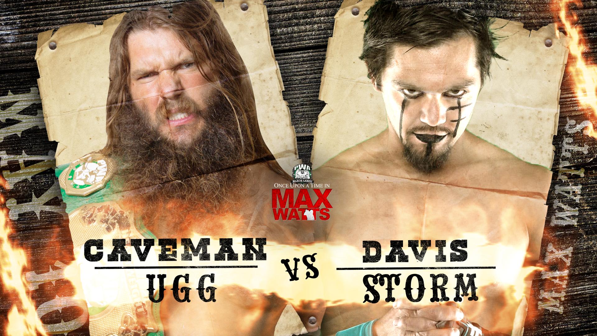 PWA - Once upon a time - Caveman UGG Vs Davis Storm IMAGE.png