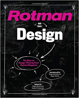I still haven't gotten through this anthology of design articles collected by Rotman magazine.