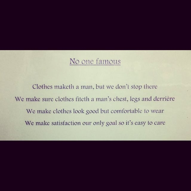 We received the amazing #gift of #bespoke #poetry from the very creative and talented Mr Raymond Wood. The words were so fitting we just had to share! Thanks Raymond! #NoOneFamous #Tailoring #Design #Alterations #ThisIsUs ☺