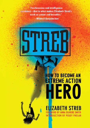 Elizabeth Streb How To Become An Action Hero