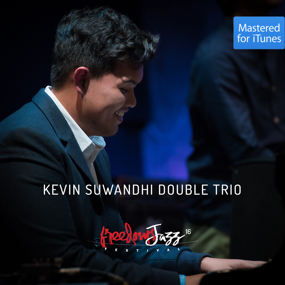 KEVIN SUWANDHI DOUBLE TRIO