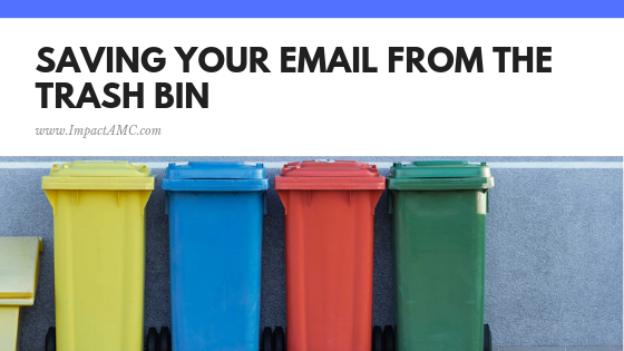 Saving your Email from the Trash Bin.png