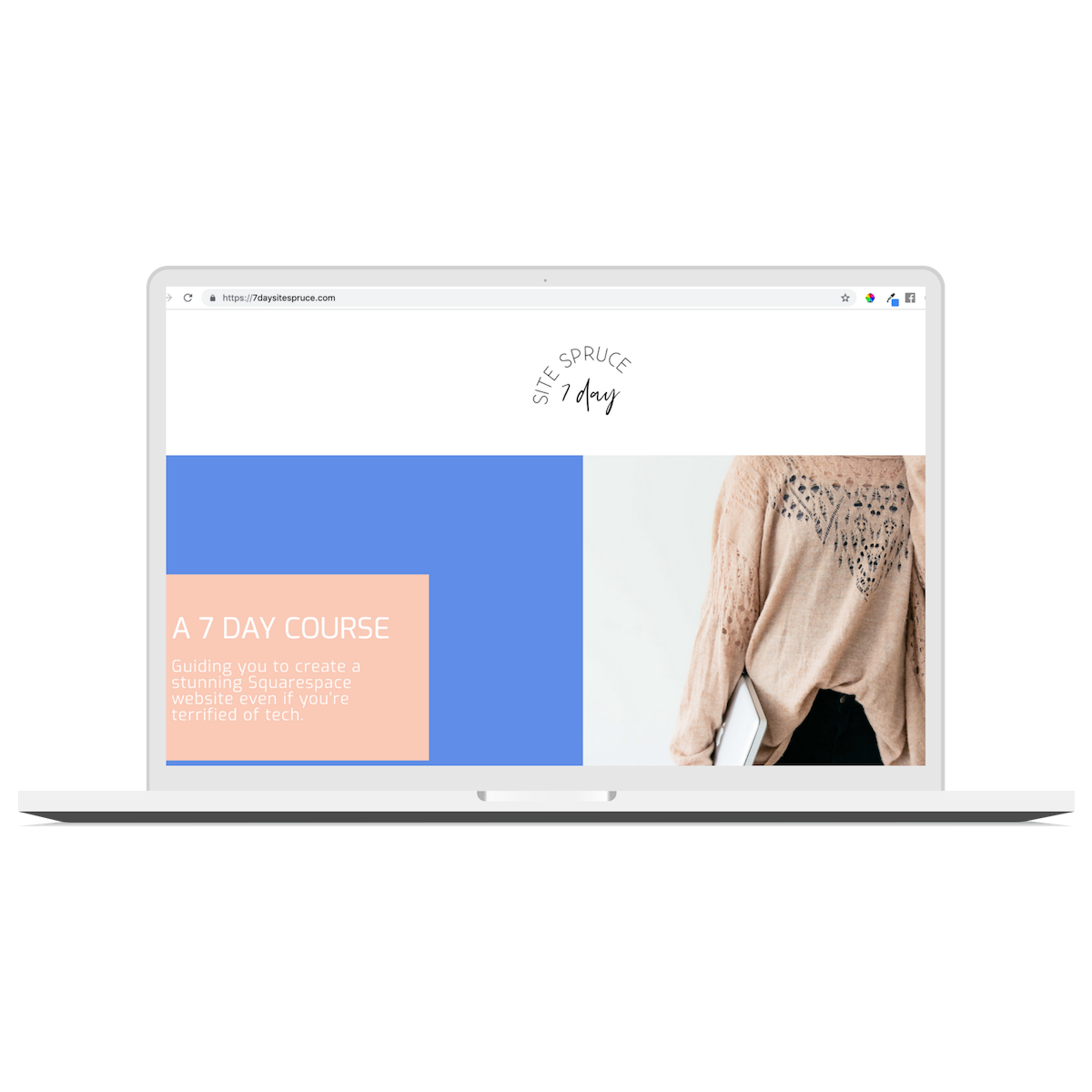 7 Day Site Spruce - The 7 DAY COURSEGuiding you to create a stunning Squarespace website even if you're terrified of tech.