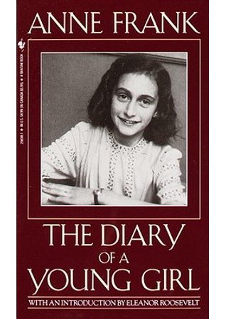 Anne Frank: The Diary of a Young Girl , first published in 1947. Anne's original title for the book was  The Secret Annex.   It has now been translated into more than 70 languages and read by millions around the word.