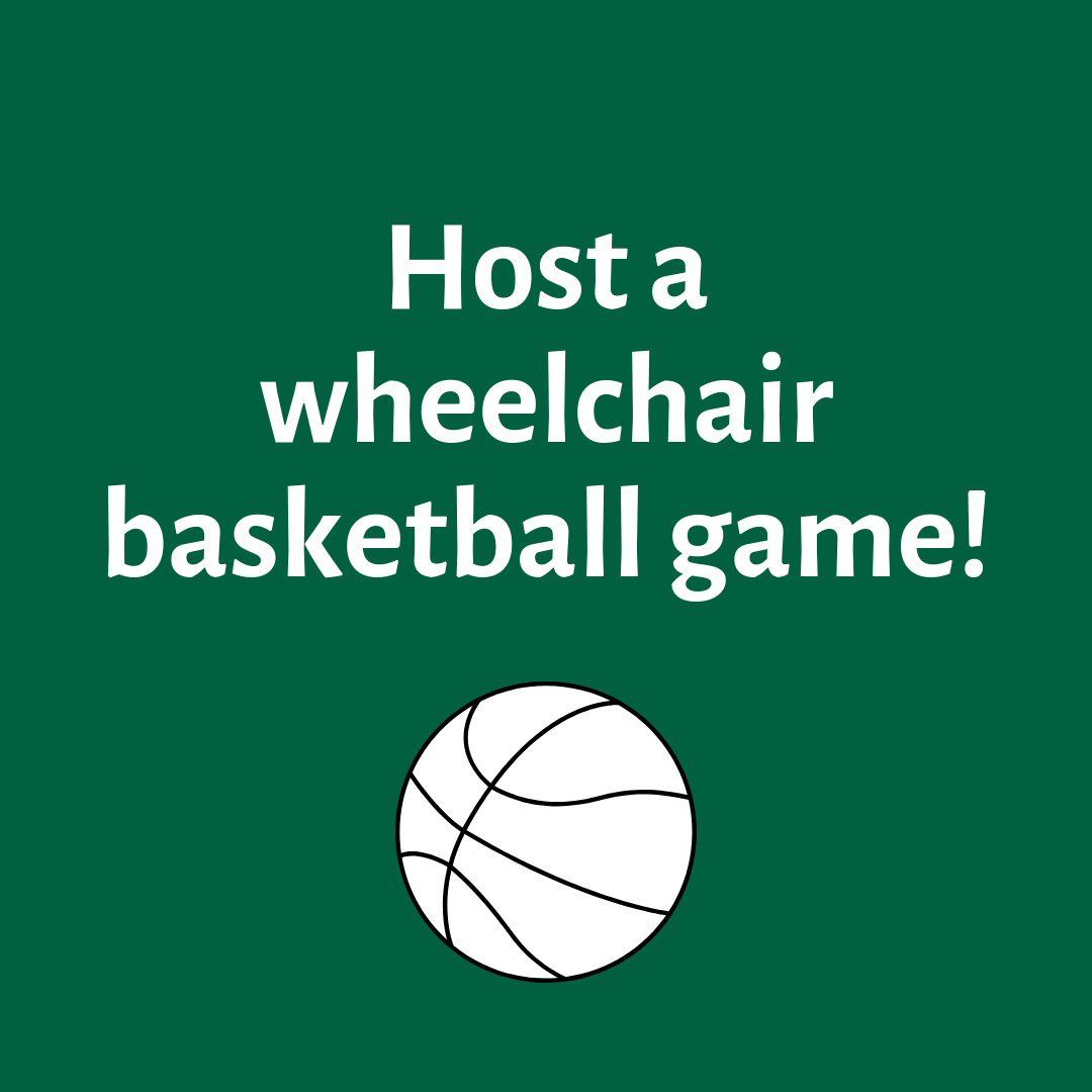 Host a wheelchair basketball game!.png